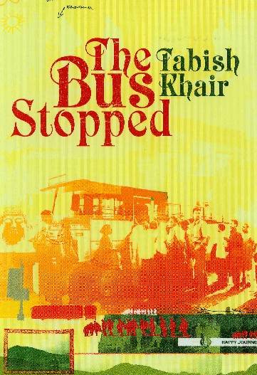 the-bus-stopped-novel-tabish-khair