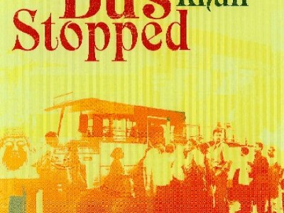 The Bus Stopped (2004)